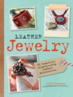 Image for Leather jewelry  : 35 beautiful step-by-step leather accessories