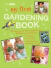 Image for My first gardening book  : 35 easy and fun projects for budding gardeners