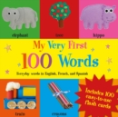 Image for My very first 100 words  : everyday words in English, French, and Spanish