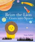 Image for Brian the Lion goes into space