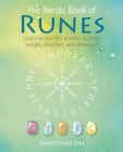 Image for The Nordic book of runes  : learn to use this ancient code for insight, direction, and divination