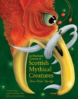 Image for An illustrated treasury of Scottish mythical creatures