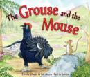 Image for The grouse and the mouse  : a Scottish Highland story