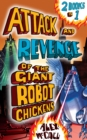 Image for The attack and revenge of the giant robot chickens