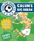 Image for Calum's big break