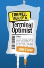 Image for Farewell tour of a terminal optimist