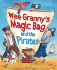 Image for Wee Granny's magic bag and the pirates