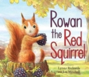 Image for Rowan the red squirrel