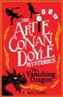 Image for Artie Conan Doyle and the vanishing dragon