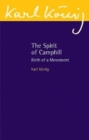 Image for The spirit of Camphill  : birth of a movement