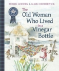 Image for The old woman who lived in a vinegar bottle