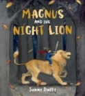 Image for Magnus and the night lion