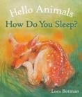 Image for Hello animals, how do you sleep?