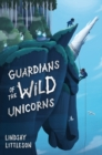 Image for Guardians of the wild unicorns