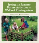 Image for Spring and summer nature activities for Waldorf kindergartens