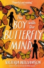 Image for The boy with the butterfly mind