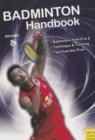 Image for Badminton handbook  : training, tactics, competition