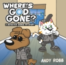 Image for Where's God gone?