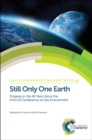Image for Still only one Earth  : progress in the 40 years since the first UN conference on the environment