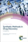 Image for Synthetic methods in drug discoveryVolume 1