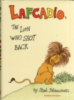 Image for Uncle Shelby's story of Lafcadio, the lion who shot back