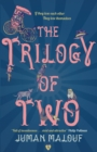 Image for The trilogy of two