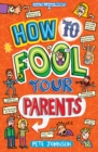 Image for How to fool your parents