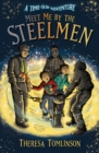 Image for Meet Me By The Steelmen