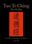 Image for Tao Te Ching (Dao De Jing) : The Way to Goodness and Power