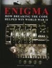Image for Enigma  : how breaking the code helped win World War II