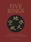 Image for Five rings  : the classic text on mastery in swordsmanship, leadership and conflict