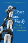 Image for Trust and verify  : the real keys to school improvement