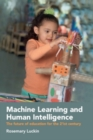 Image for Machine learning and human intelligence  : the future of education for the 21st century