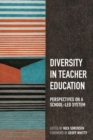 Image for Diversity in Teacher Education : Perspectives on a school-led system