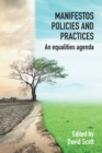 Image for Manifestos, Policies and Practices : An equalities agenda