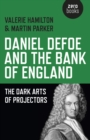 Image for Daniel Defoe and the Bank of England  : the dark arts of projectors