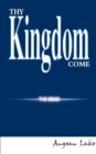 Image for Thy Kingdom Come