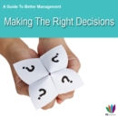 Image for Guide to Better Management Making the Right Decisions