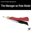 Image for Guide to Better Management Manager as a Role Model