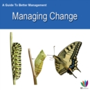 Image for Guide to Better Management Managing Change