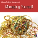 Image for Guide to Better Management Managing Yourself