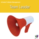 Image for Guide to Better Management Team Leader