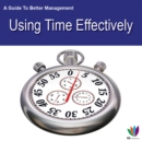 Image for Guide to Better Management Using Time Effectively