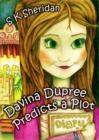 Image for Davinia Dupree predicts a plot