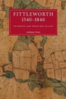 Image for Fittleworth 1540 - 1840 : Its people and their way of life