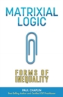 Image for Matrixial logic  : forms of inequality