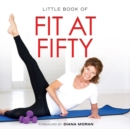 Image for Little Book of Fit at Fifty