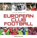 Image for The little book of European football