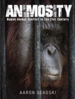 Image for Animosity  : human-animal conflict in the 21st century