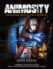 Image for Animosity: Animal Conflict in the 21st Century